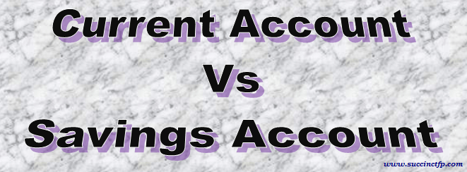 Current Accounct vs Savings Account