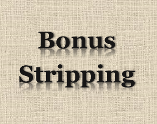 What is Bonus Stripping? Strategy for Tax Planning (not Tax Evasion) Explained!